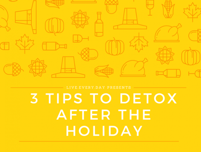 3 Tips to Detox After The Holidays